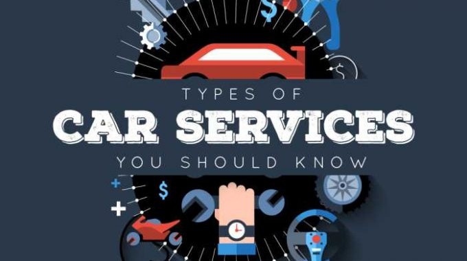 Types of Car Services You Should Know