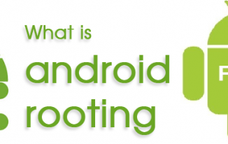 What is Android Rooting? Benefits of Rooting Your Android Phone or Tablet