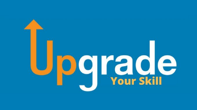 Why You Need to Upgrade Your Skills