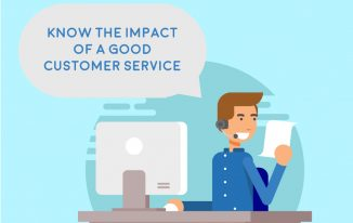 Know the Impact of a Good Customer Service