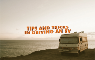 Tips and Tricks in Driving an RV